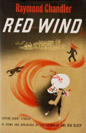 Raymond Chandler Red Wind
